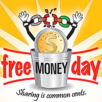 Free Money Day!