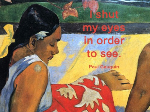 paul_gauguin_quote_01motto