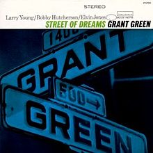 220px-Street_of_Dreams_(Grant_Green_album)
