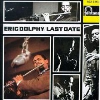 Memories of the Elusive Eric Dolphy