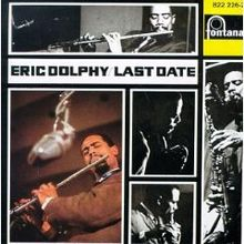 220px-Eric_Dolphy_Last_Date