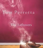 "Tom Perrotta's ""The Leftovers"""