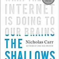 "Nicholas Carr's ""The Shallows"""