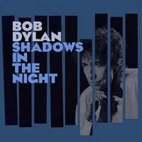 Bob_Dylan_-_Shadows_in_the_Night