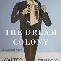 "Walter Hopps and ""The Dream Colony"""
