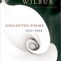 Richard Wilbur, American Poet, 1921-2017