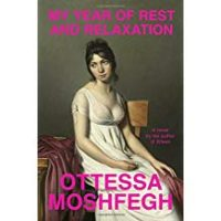 The Dark Magic of Ottessa Moshfegh