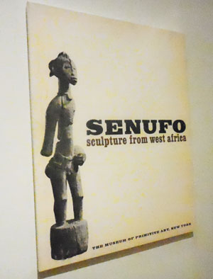 "Catalogue cover from Museum of Primitive Art's 1963 ""Senufo"" show Photo by Lee Rosenbaum"