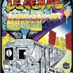 legends-of-the-lower-east-side-coloring-books-now-available