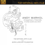 National Arts Club-Boris Lurie Art Foundation-Warhol-exhibition
