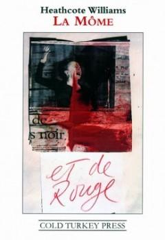 """""""La Mome et de Rouge"""" [front cover of four-page folio of the published poem, COLD TURKEY PRESS, 2011]."""