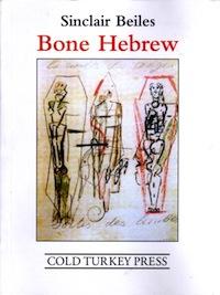 In <em>Bone Hebrew,</em> the White Kaffir Speaks