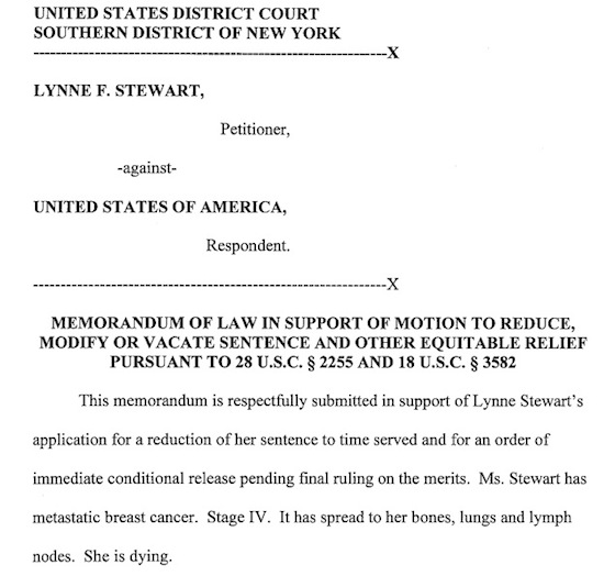 Memorandum of Law filed 7-29-13 in support of Lynne Stewart's release. CLICK TO READ FULL MEMORANDUM