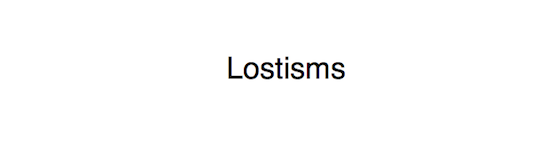 'Lostisms' by Hanne Lippard. Click to listen
