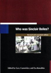 'Who was Sinclair Beiles?' Revised and expanded edition [Dyehard Press, 2015]