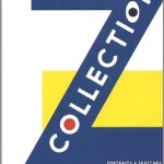'The Z Collection' by Jan Herman [AC Books / NY] 2015
