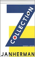 'The Z Collection' by Jan Herman [AC Books / NY], 2015