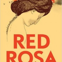 'RED ROSA: A Graphic Biography of Rosa Luxemburg' by Kate Evans [Verso, 2015]
