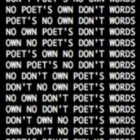 Brion Gysin's Permutation: 'POETS DON'T OWN NO WORDS'