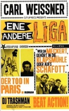 'Eine Andere Liga' ('A Different League') by Carl Weissner [Milena Verlag, 2013]