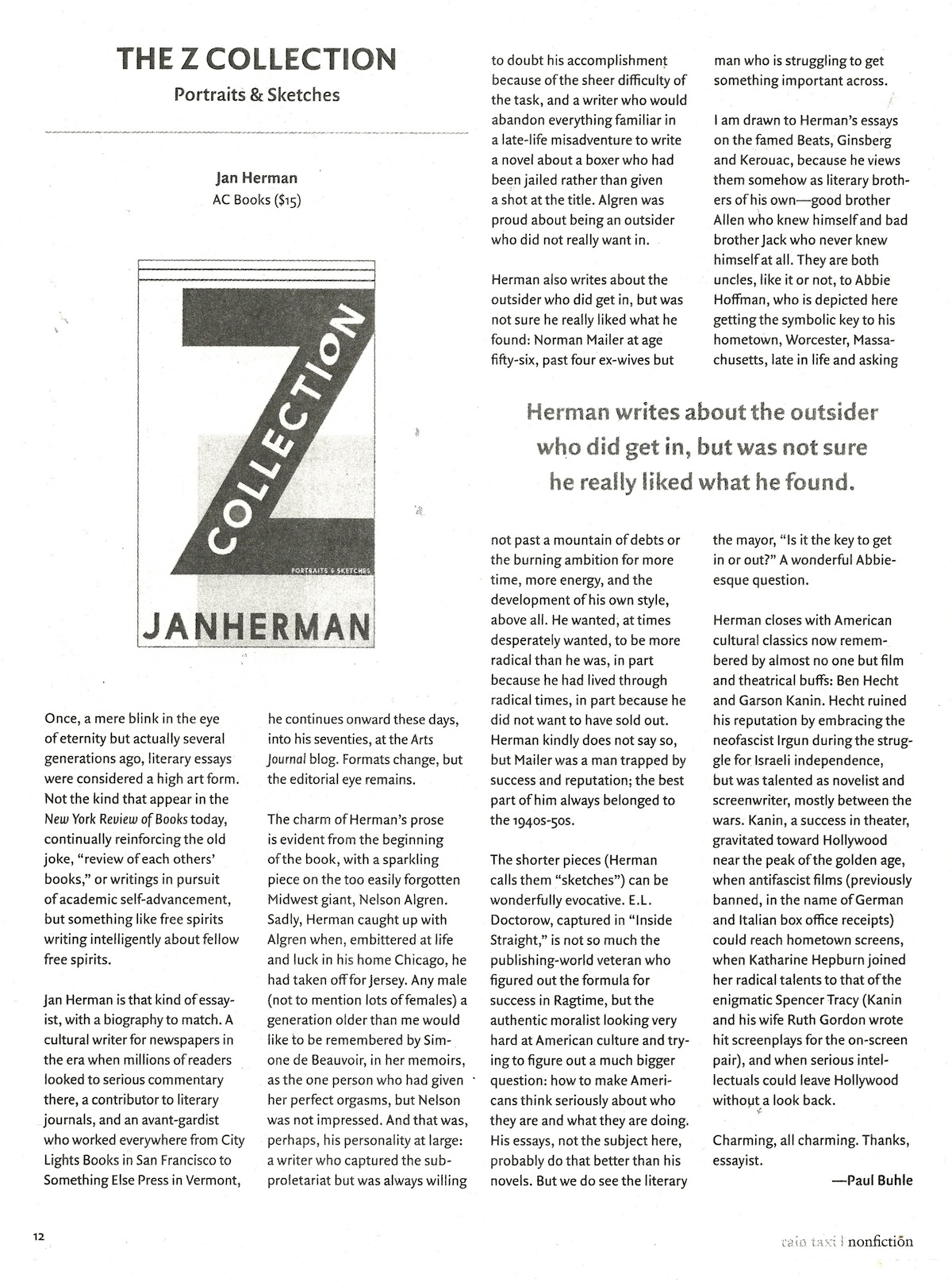 review of herman and chomsky essay Chomsky on the mass media  the chomsky/herman 'propaganda model' of the us mass media is a 'guided free market' model, in which thought is controlled by.