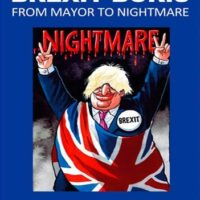 'Brexit Boris: From Mayor to Nightmare' by Heathcote Williams [Public Reading Rooms, 2016]