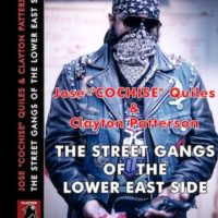 'Street Gangs of the Lower East Side'
