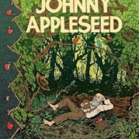 'Johnny Appleseed, Green Spirit of the Frontier' by Paul Buhle and Noah Van Sciver