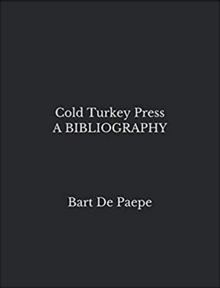 Cold Turkey Press, 2019