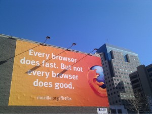 A billboard for Mozilla, currently up in San Francisco.