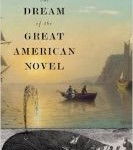 "The Problem With The ""Great American Novel"" (And The Academics Who Write About It)"
