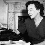 Remember Lillian Hellman? She Was A Genuinely Important American Playwright, And It's Time We Remembered That