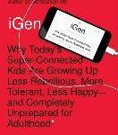 Millennials Are Sooo Yesterday. Here's iGen