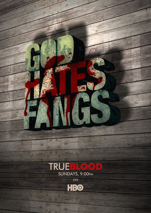 True Blood, God Hates Fangs