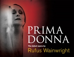 Janis Kelly in Rufus Waunwright's 'Prima Donna'