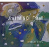 Thumbnail image for Hall Frisell.jpg